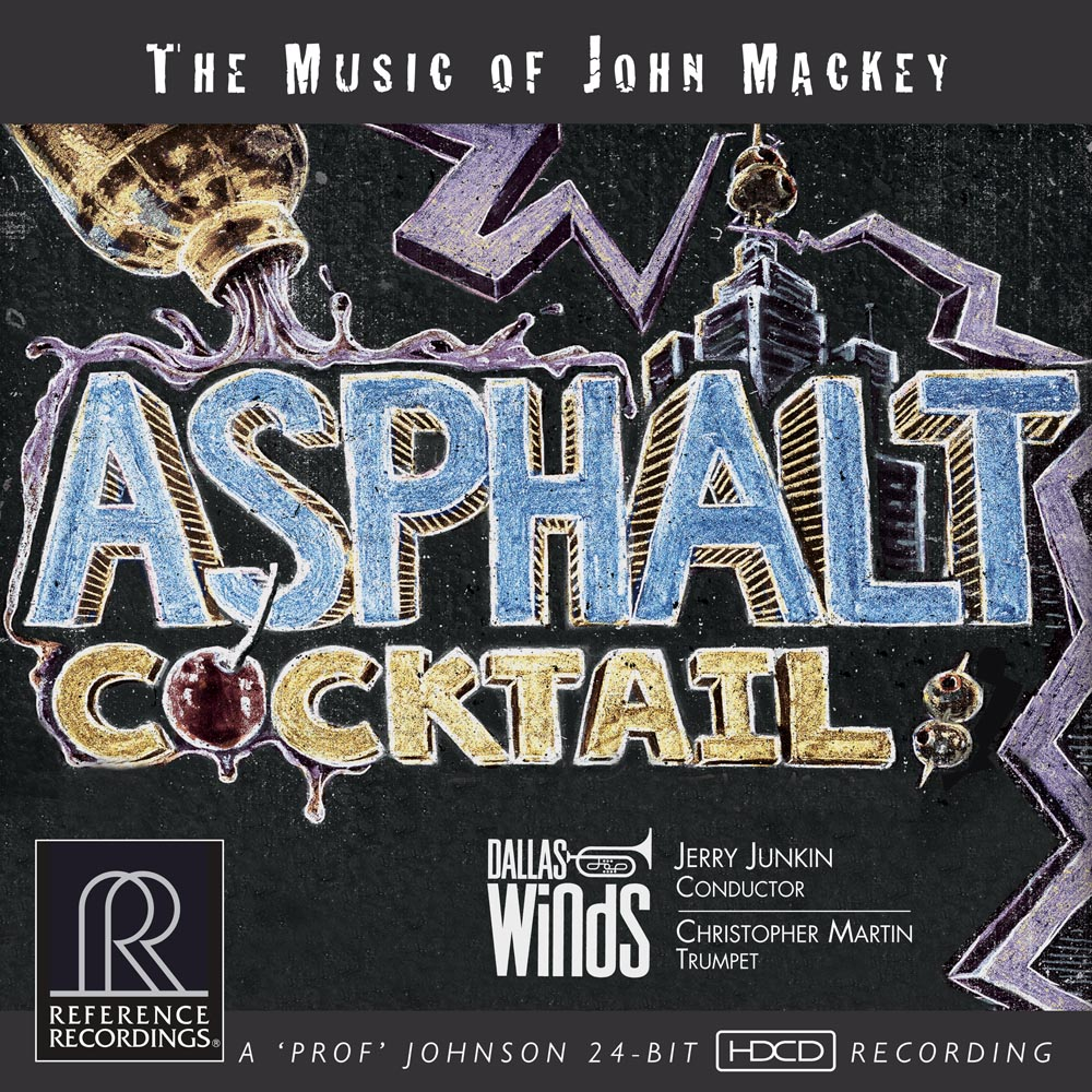 Asphalt Cocktail - The Music of John Mackey