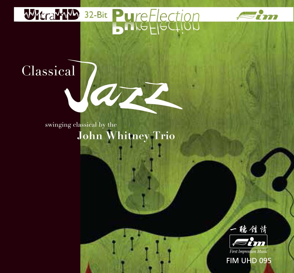 Classical Jazz - Swinging Classical by the John Whitney Trio