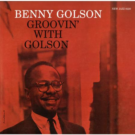 Benny Golson - Groovin' with Golson (200g 33rpm Stereo)