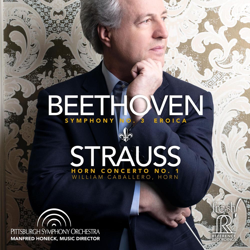"Manfred Honeck & Pittsburgh Symphony Orchestra: Beethoven - Symphony No. 3 ""Eroica"" / Strauss - Horn"