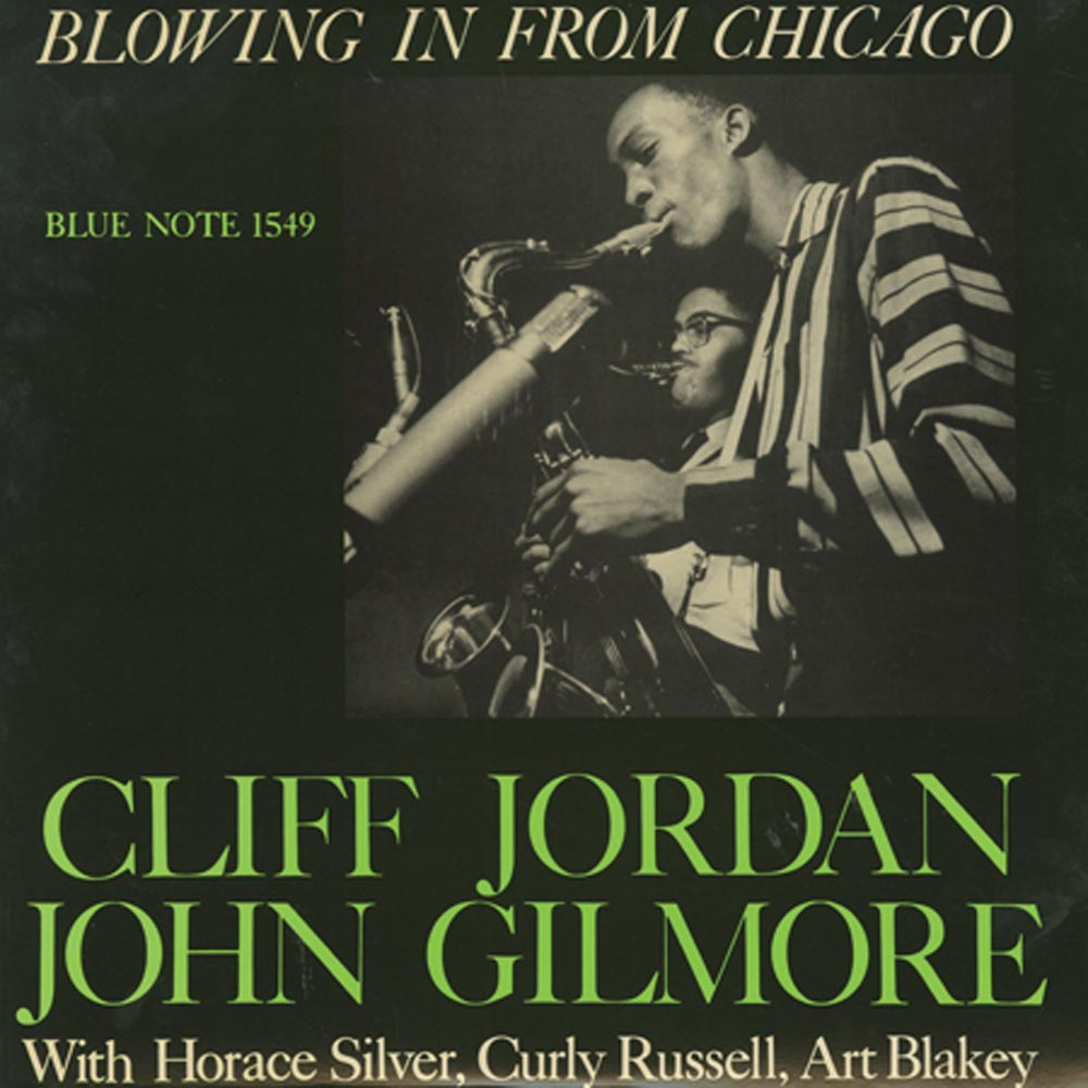 Cliff Jordan and John Gilmore - Blowing In From Chicago