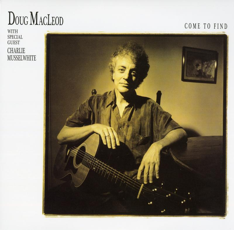 Doug MacLeod - Come To Find (200g 45rpm)