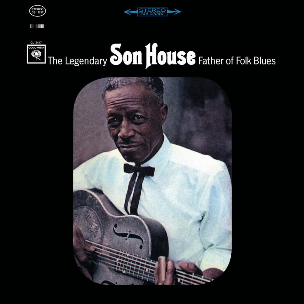 Son House - The Legendary Father Of Folk Blues