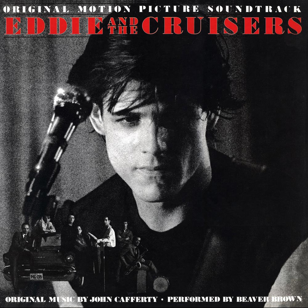 John Cafferty & The Beaver Brown Band – Eddie And The Cruisers (OST)