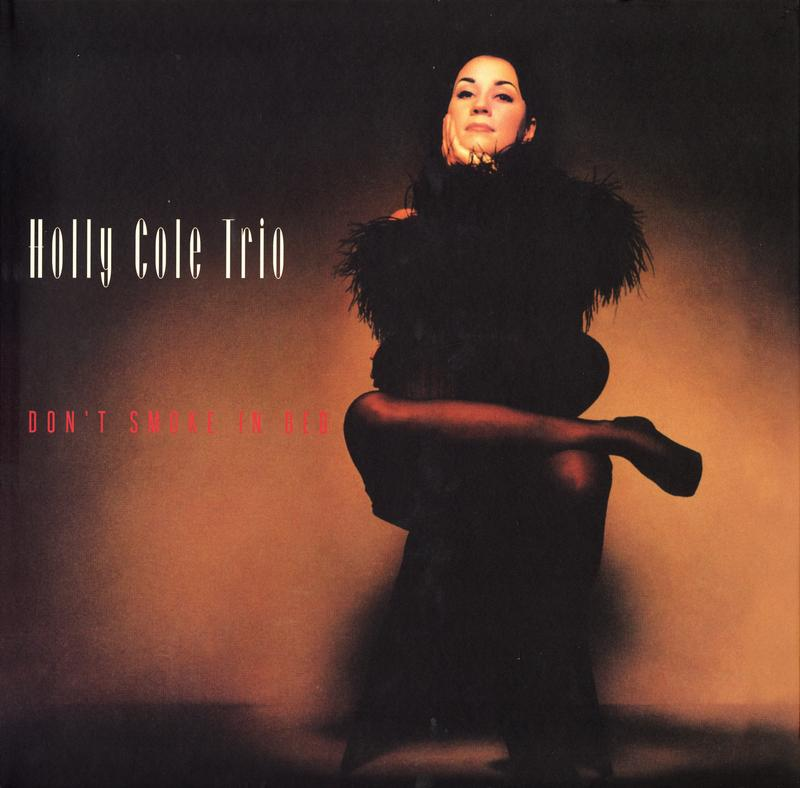 Holly Cole Trio - Don't Smoke In Bed (200g 45rpm)