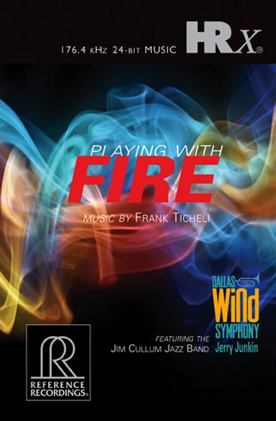 Jerry Junkin & The Dallas Wind Symphony - Playing with Fire