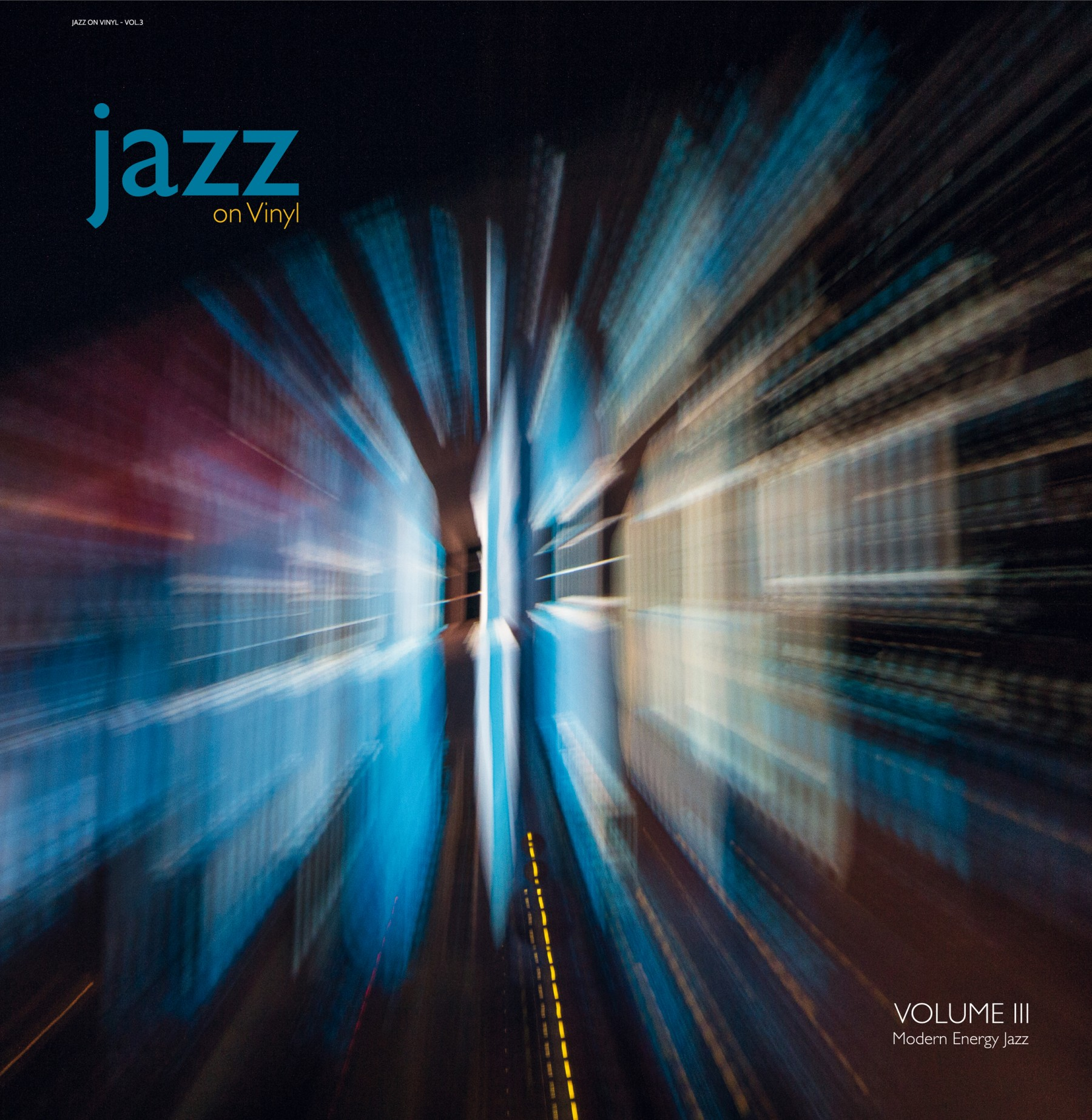 JAZZ ON VINYL - VOL.3 Modern Energy Jazz