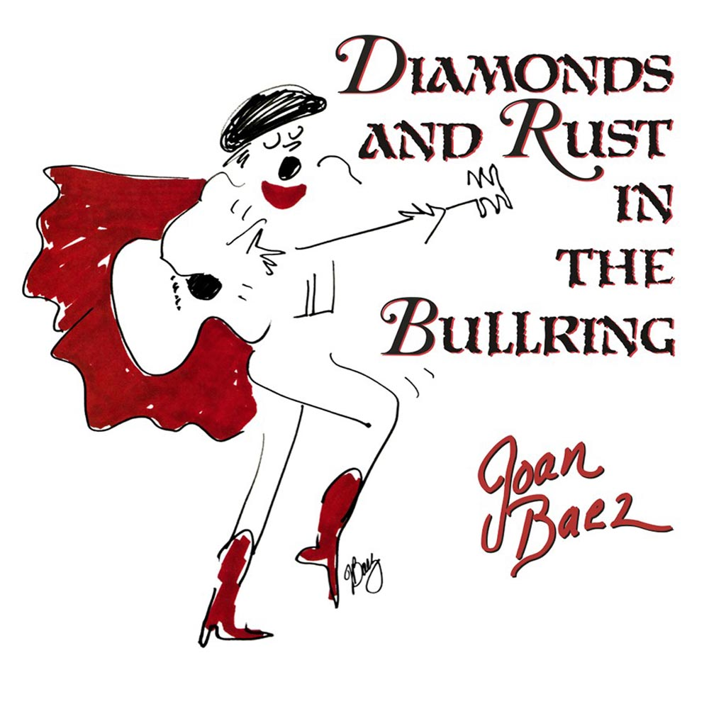 Joan Baez - Diamonds and Rust in the Bullring  (Limited Edition)