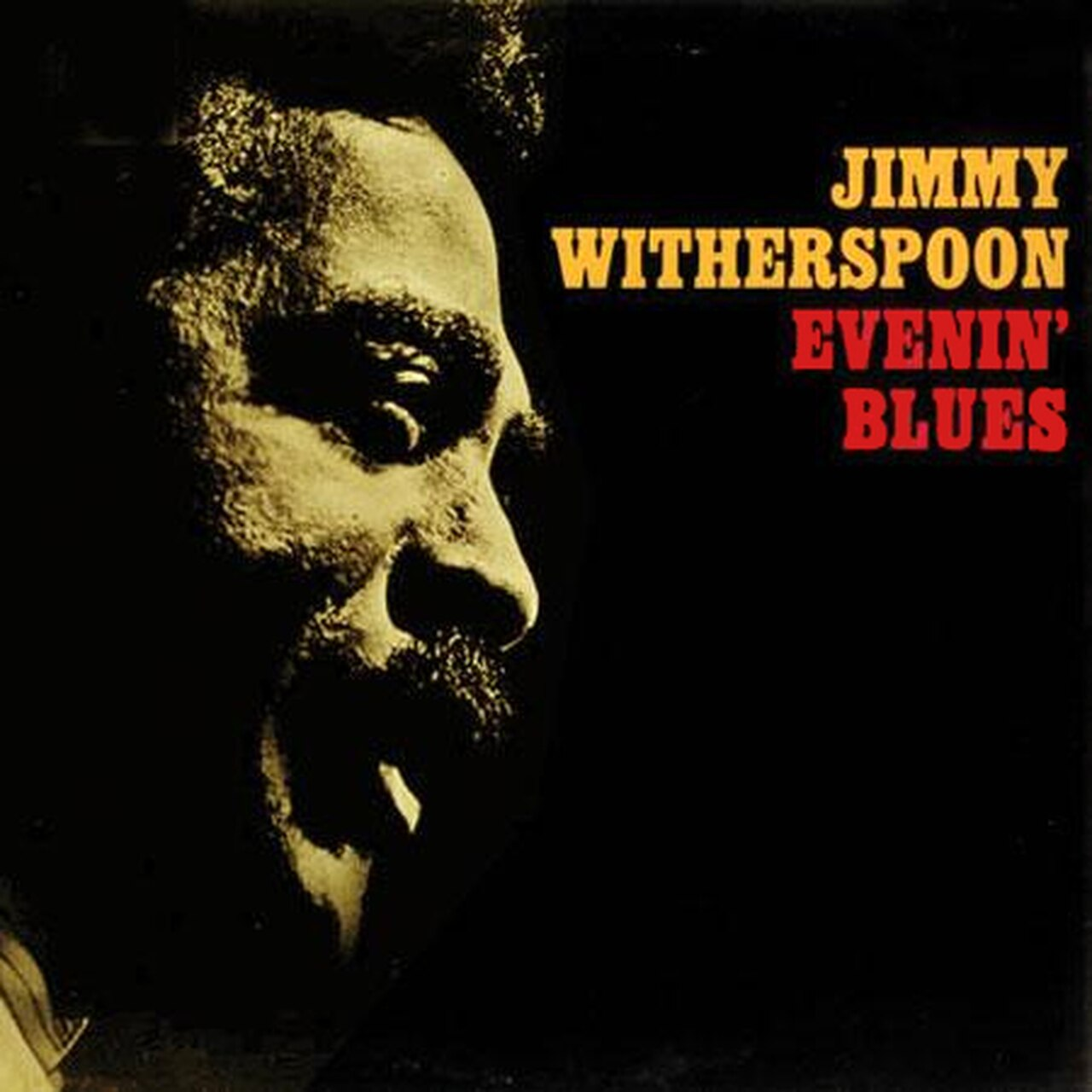 Jimmy Witherspoon - Evenin' Blues (Stereo)