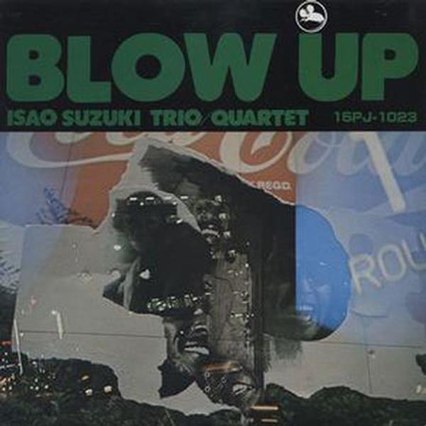 Isao Suzuki Quartet - Blow Up